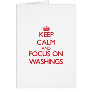 Keep Calm and focus on Washings Card