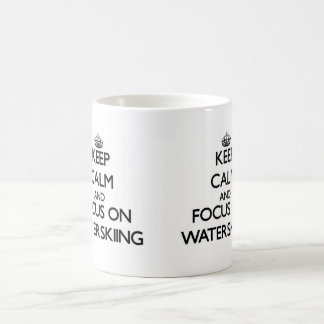 Keep Calm and focus on Waterskiing Coffee Mug