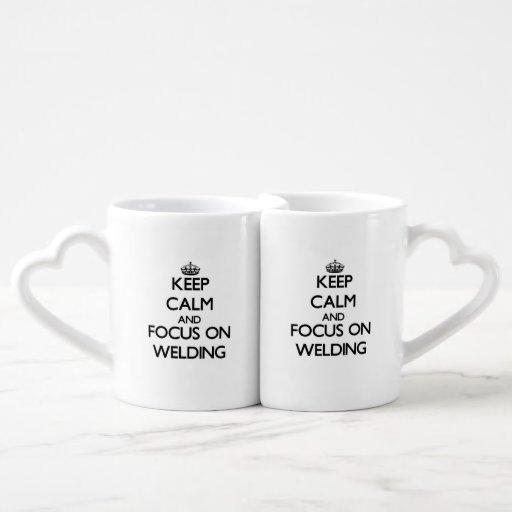 Keep Calm and focus on Welding Lovers Mug Set