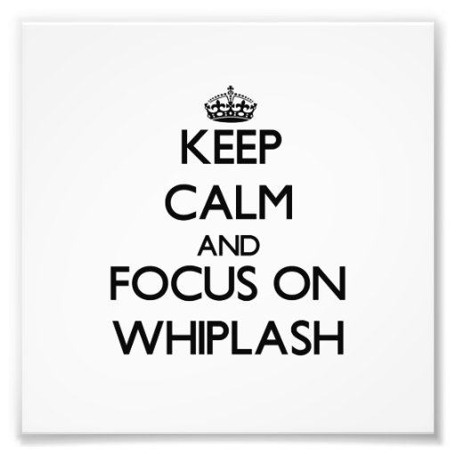 Keep Calm and focus on Whiplash Photographic Print
