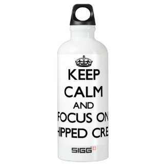 Keep Calm and focus on Whipped Cream SIGG Traveler 0.6L Water Bottle