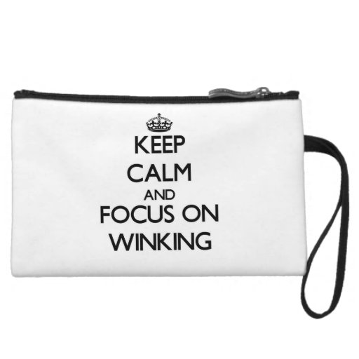 Keep Calm and focus on Winking Wristlet Purse