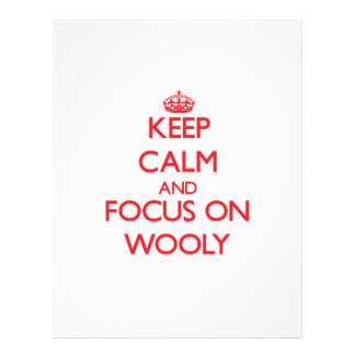 Keep Calm and focus on Wooly Flyers