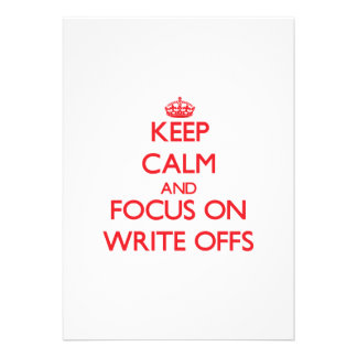 Keep Calm and focus on Write-Offs Custom Invitations