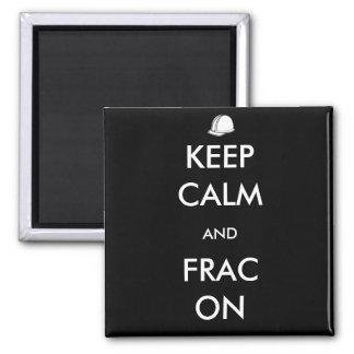 Keep Calm and Frac On Black Magnet