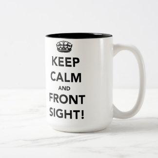 Keep Calm and Front Sight Mug