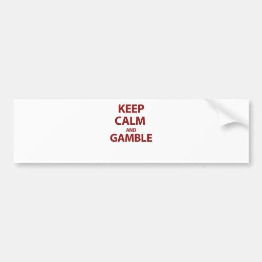 Keep Calm and Gamble Bumper Sticker