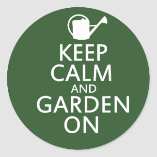 Keep Calm and Garden On Round Sticker