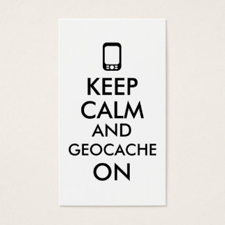 Keep Calm and Geocache On GPS Geocaching Custom Business Card