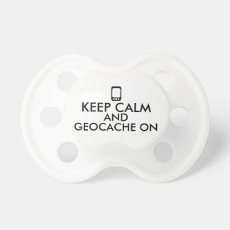 Keep Calm and Geocache On GPS Geocaching Custom Pacifiers