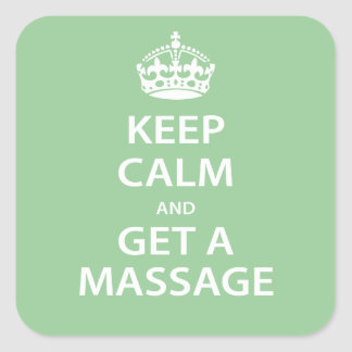 Keep Calm and Get a Massage Square Sticker
