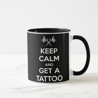Keep calm and get a tattoo mug
