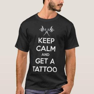 Keep calm and get a tattoo T-Shirt