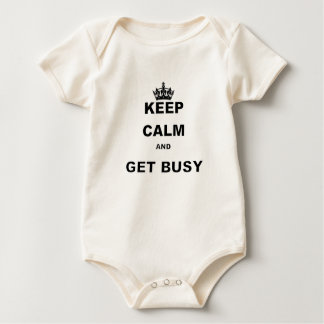 KEEP CALM AND GET BUSY BABY BODYSUIT