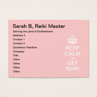Keep Calm and Get Reiki Business Card