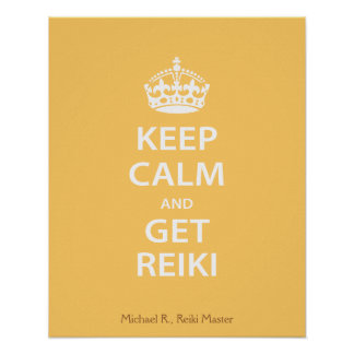 Keep Calm and Get Reiki Poster