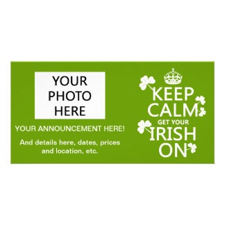 Keep Calm and get your Irish On (any bckgrd Card