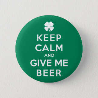 Keep Calm and Give Me Beer 2 Inch Round Button