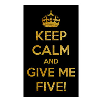 keep calm and give me five poster