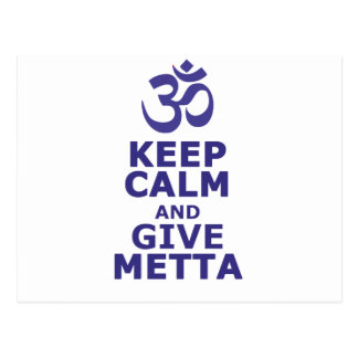 Keep calm and give Metta Postcard