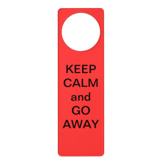 Keep Calm and Go Away Door Hanger