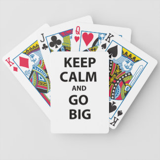 Keep Calm and Go Big! Bicycle Playing Cards