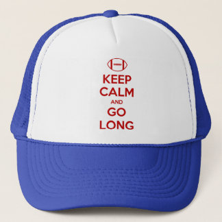 KEEP CALM AND GO LONG - football/sports/nfl Trucker Hat