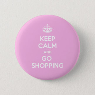 Keep Calm and Go Shopping 2 Inch Round Button