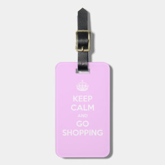 Keep Calm and Go Shopping Luggage Tag