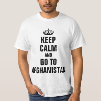 Keep calm and go to Afghanistan T-Shirt