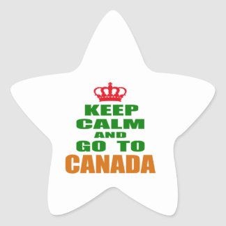 Keep calm and go to Canada. Star Sticker