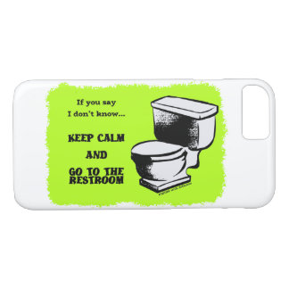 Keep Calm and Go to the restroom cases