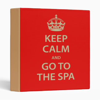 Keep Calm and Go To the Spa 3 Ring Binders