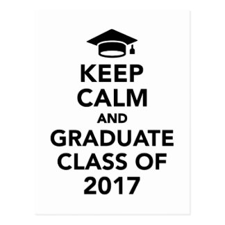 Keep calm and graduate Class of 2017 Postcard