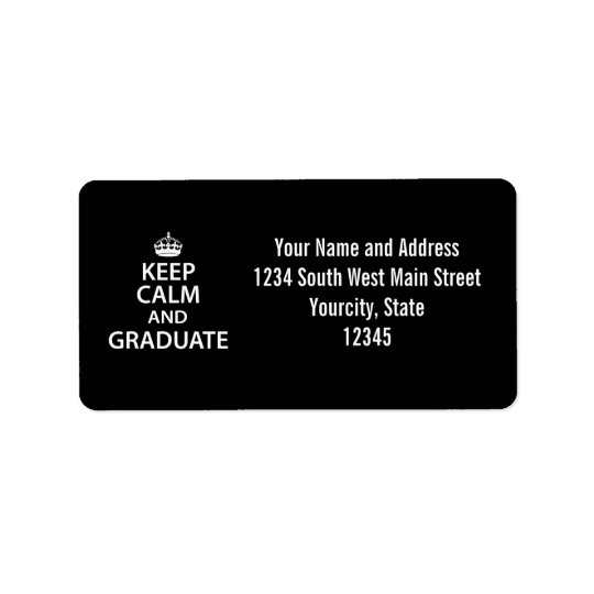 Keep Calm and Graduate Funny Graduation Label