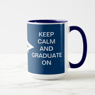 Keep calm and graduate on dark blue and white mug