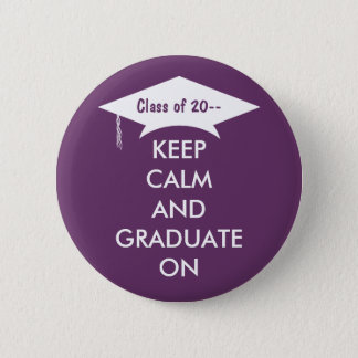 Keep calm and graduate purple and white 2 inch round button