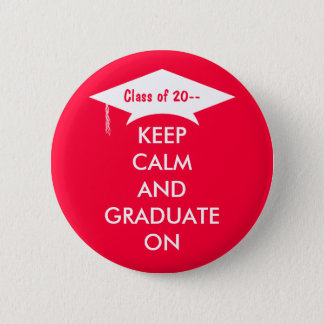 Keep calm and graduate red and white 2 inch round button