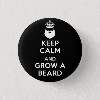 Keep Calm and Grow A Beard 1 Inch Round Button