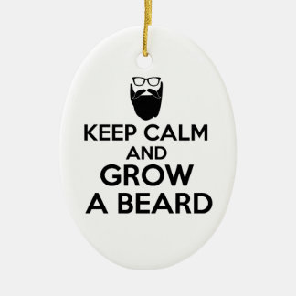 Keep Calm and Grow a Beard Ceramic Ornament