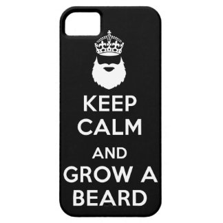 Keep Calm and Grow A Beard iPhone 5 Cases