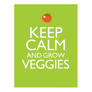 Keep Calm and Grow Veggies Postcard