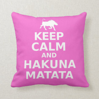 Keep Calm And Hakuna Matata Throw Pillow