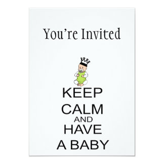"""Keep Calm And Have A Baby 5"""" X 7"""" Invitation Card"""