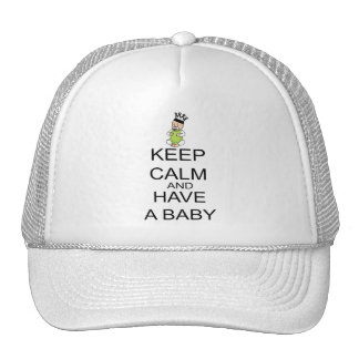 Keep Calm And Have A Baby Trucker Hat