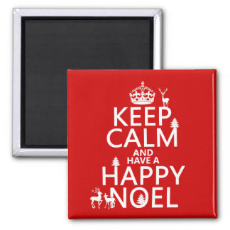 Keep Calm and Have A Happy Noel (christmas) Magnet