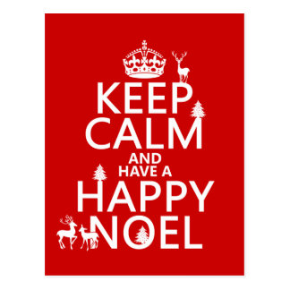 Keep Calm and Have A Happy Noel (christmas) Postcard