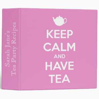 Keep Calm and Have Tea on Pretty Pink Vinyl Binders