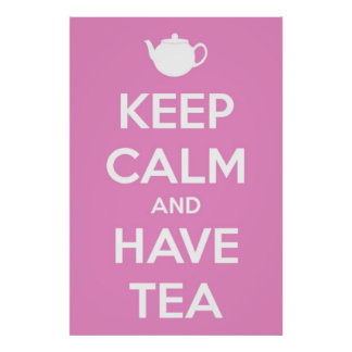 Keep Calm and Have Tea Pink Poster