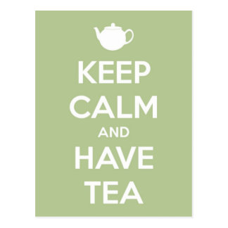 Keep Calm and Have Tea Sage Green Postcard